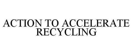 ACTION TO ACCELERATE RECYCLING