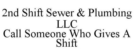 2nd Shift Sewer Plumbing Llc Call Someone Who Gives A