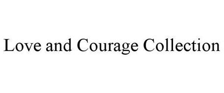 LOVE & COURAGE COLLECTION