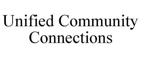 UNIFIED COMMUNITY CONNECTIONS