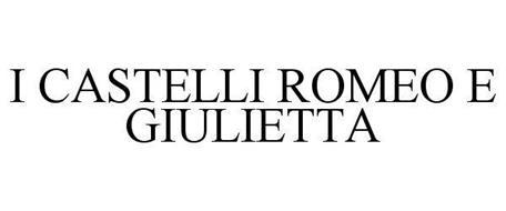 I CASTELLI ROMEO E GIULIETTA
