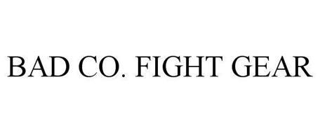 BAD CO. FIGHT GEAR
