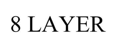 8 LAYER