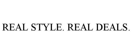 REAL STYLE. REAL DEALS.