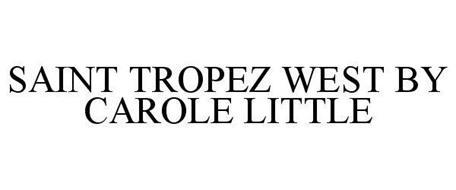 SAINT TROPEZ WEST BY CAROLE LITTLE