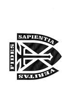 VERITAS, FIDES AND SAPIENTIA