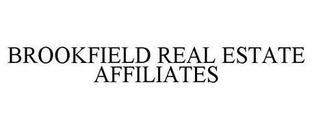BROOKFIELD REAL ESTATE AFFILIATES