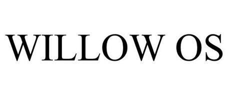 WILLOW OS