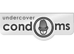 UNDERCOVER AND CONDOMS