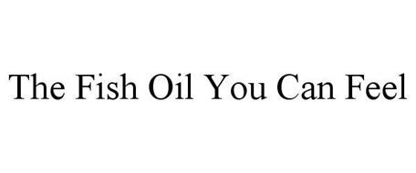 THE FISH OIL YOU CAN FEEL