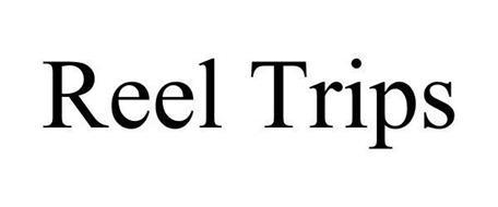 REEL TRIPS