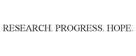RESEARCH · PROGRESS · HOPE