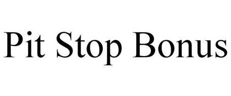 PIT STOP BONUS