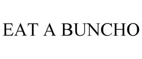 EAT A BUNCHO