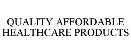 QUALITY AFFORDABLE HEALTHCARE PRODUCTS