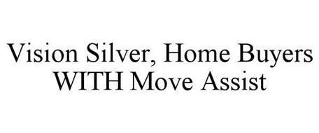 VISION SILVER, HOME BUYERS WITH MOVE ASSIST