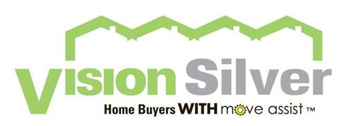 VISION SILVER HOME BUYERS WITH MOVE ASSIST