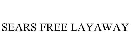 SEARS FREE LAYAWAY