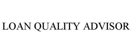 LOAN QUALITY ADVISOR
