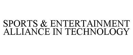 SPORTS & ENTERTAINMENT ALLIANCE IN TECHNOLOGY