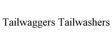TAILWAGGERS TAILWASHERS