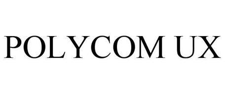 POLYCOM UX