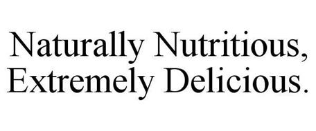 NATURALLY NUTRITIOUS, EXTREMELY DELICIOUS.