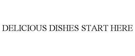 DELICIOUS DISHES START HERE