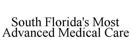 SOUTH FLORIDA'S MOST ADVANCED MEDICAL CARE