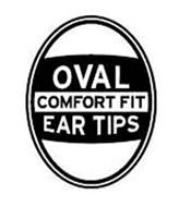 OVAL COMFORT FIT EAR TIPS