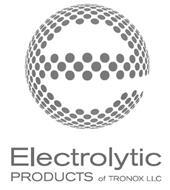 E ELECTROLYTIC PRODUCTS OF TRONOX LLC