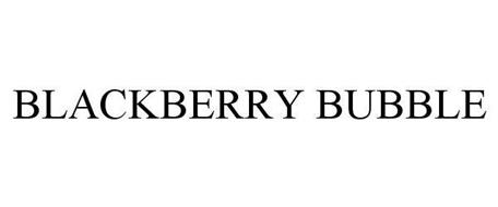 BLACKBERRY BUBBLE