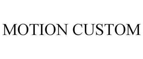 MOTION CUSTOM