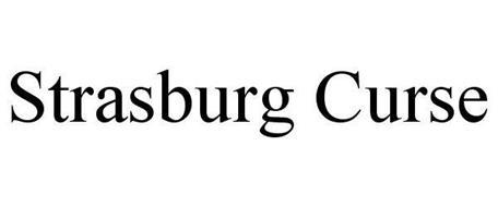 STRASBURG CURSE