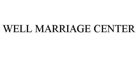 WELL MARRIAGE CENTER