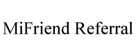 MIFRIEND REFERRAL