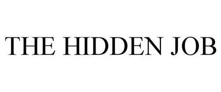 THE HIDDEN JOB