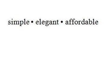 SIMPLE · ELEGANT · AFFORDABLE