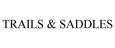 TRAILS & SADDLES