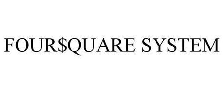 FOUR$QUARE SYSTEM