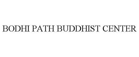 BODHI PATH BUDDHIST CENTER