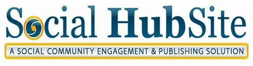 SOCIAL HUBSITE A SOCIAL COMMUNITY ENGAGEMENT & PUBLISHING SOLUTION