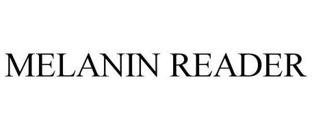 MELANIN READER