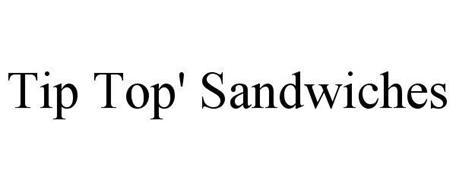 TIP TOP' SANDWICHES