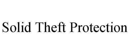 SOLID THEFT PROTECTION