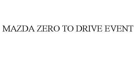 MAZDA ZERO TO DRIVE EVENT