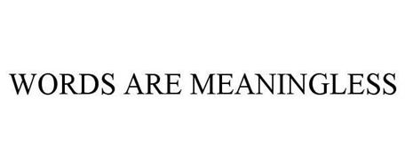 Image result for Meaningless words