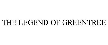 THE LEGEND OF GREENTREE