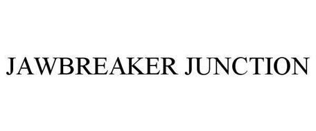 JAWBREAKER JUNCTION
