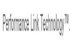 PERFORMANCE LINK TECHNOLOGY